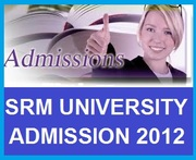 Admission 2013 in SRM University Chennai and Modinagar in Btech,  MBA